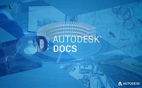 Autodesk Docs giải pháp quản lý tài liệu trên đám mây và sử dụng trên môi trường dữ liệu chung